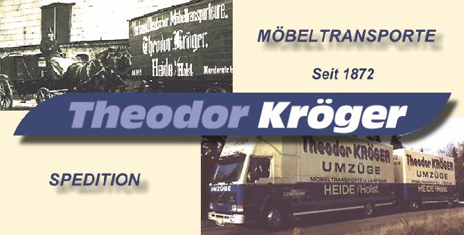 Theodor Kröger Spedition Seit 1872 Heide Umzüge Möbelspedition